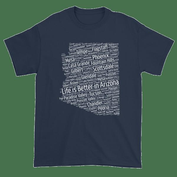 Life is Better in Arizona – Dark Short sleeve t-shirt