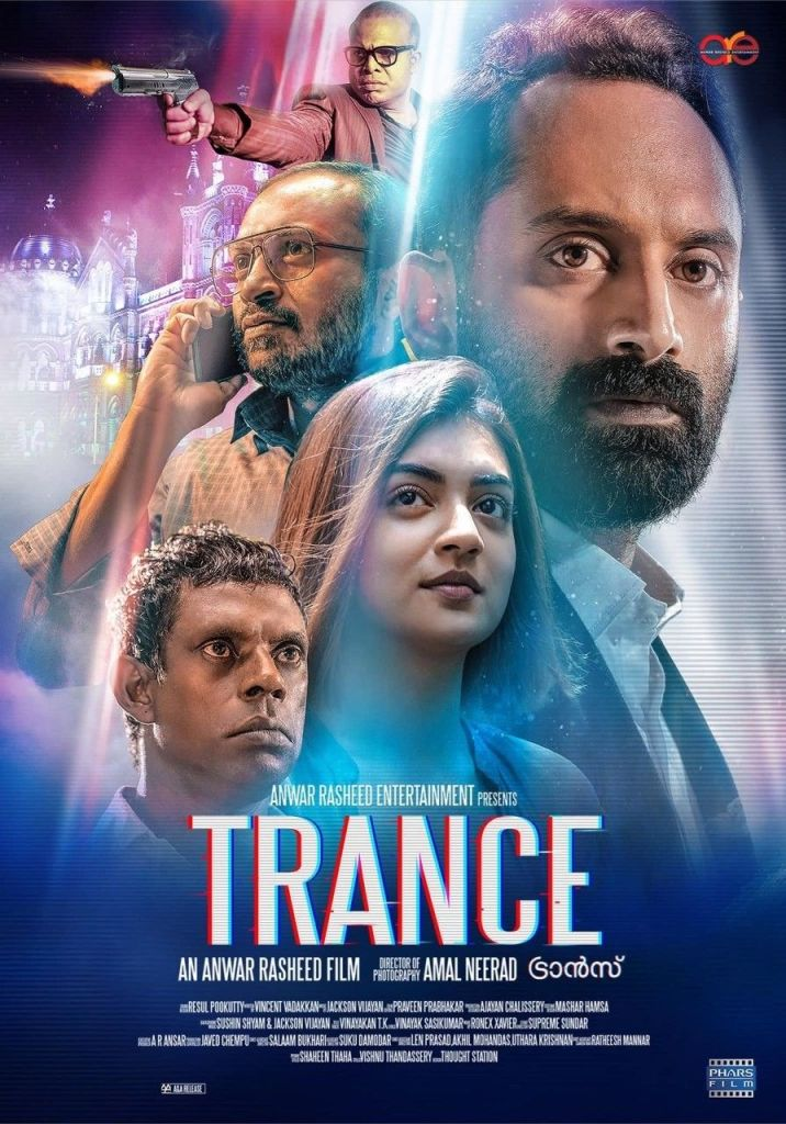 Trance Malayalam Movie Cast & Crew, Video Songs, Trailer, and Mp3 99