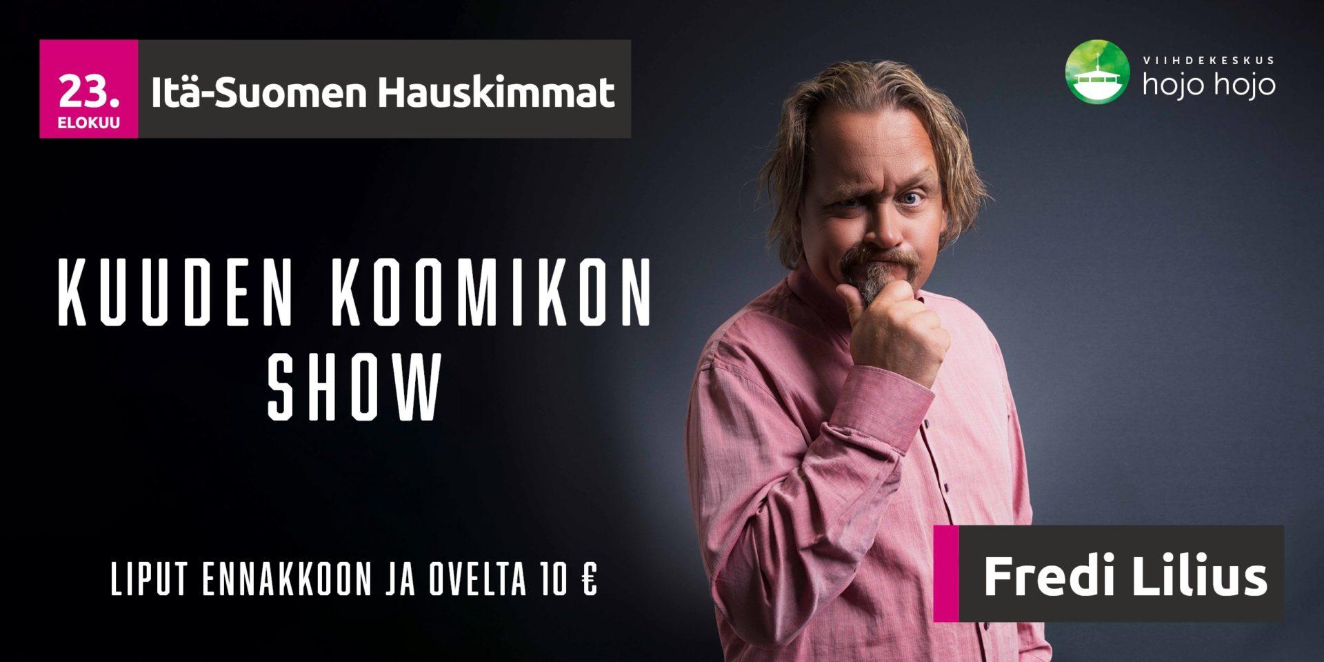 23.8. Itä-Suomen Hauskimmat — Kuuden Koomikon Show