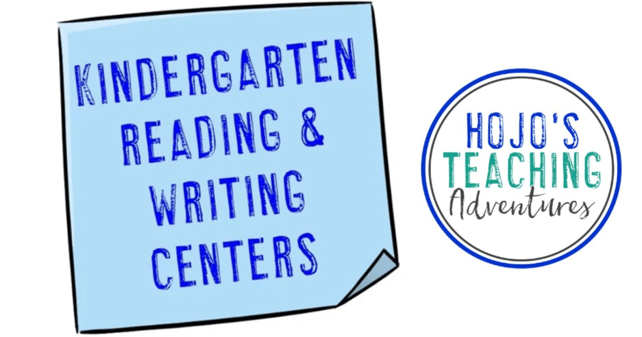 Kindergarten Reading and Writing Centers