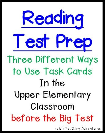 Reading Test Prep - Three ways to use task cards in the upper elementary classroom to prepare your students for the big test!