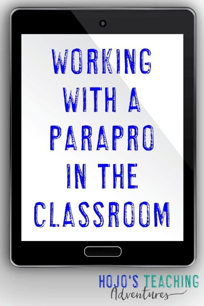 "tablet image with ""Working with a Parapro in the Classroom"" on the screen"