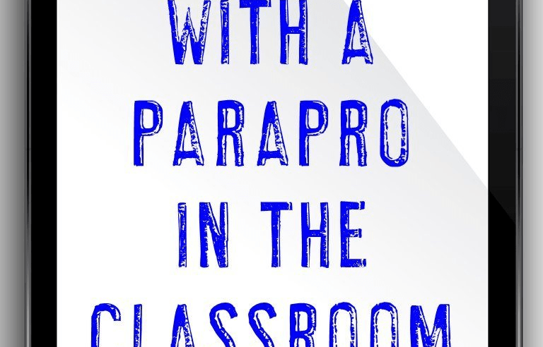 Working with a Paraprofessional in the Classroom