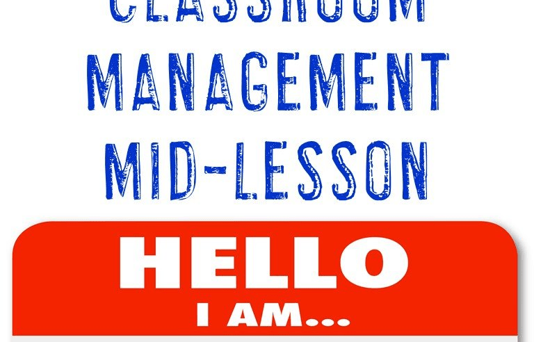 Using Students Names for Classroom Management Mid-Lesson