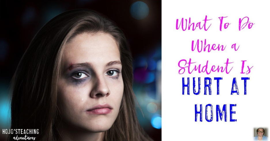 How to Handle a Student Who Was Hurt at Home