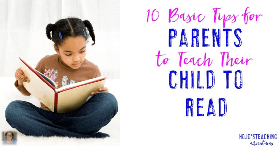10 Basic Tips for Parents to Teach their Child to Read