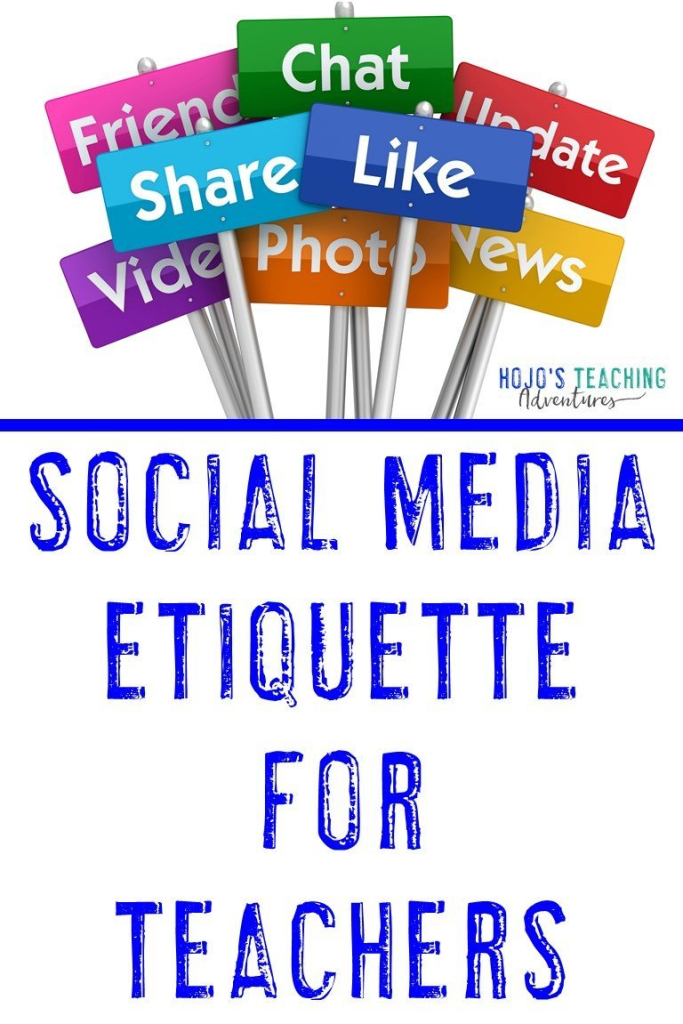 Social Media Etiquette for Teachers - with like, share, video, news, photo, and image of other social media options