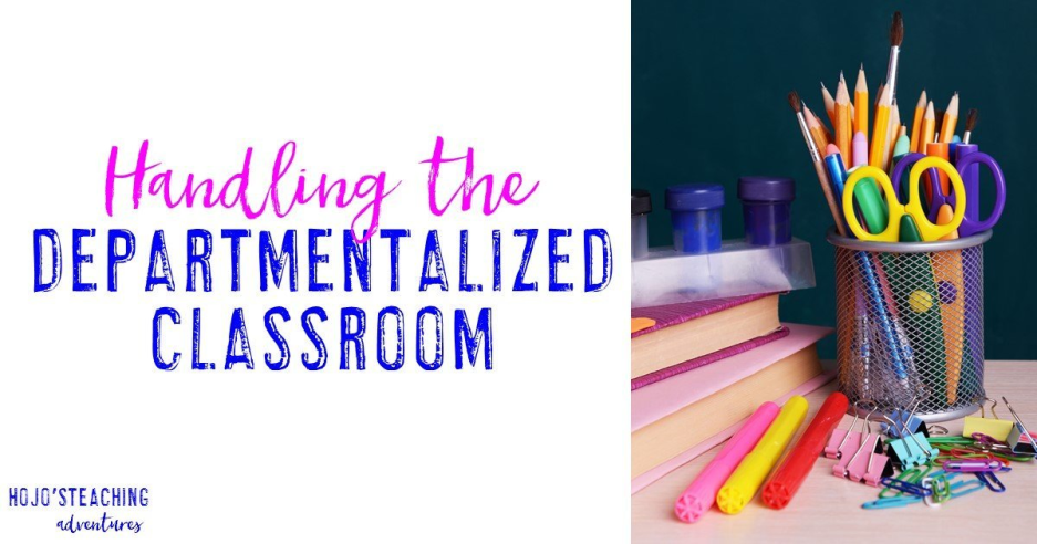 Handling the Departmentalized Classroom