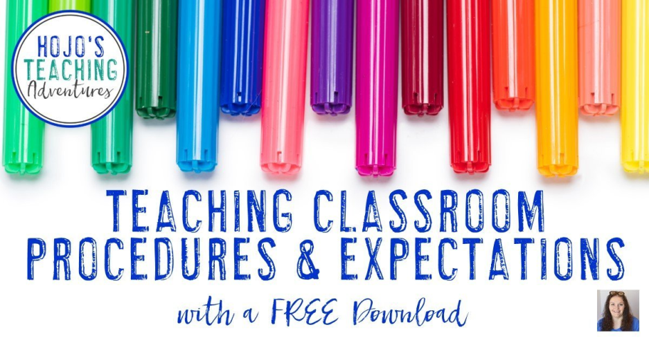 Teaching Classroom Procedures and Expectations