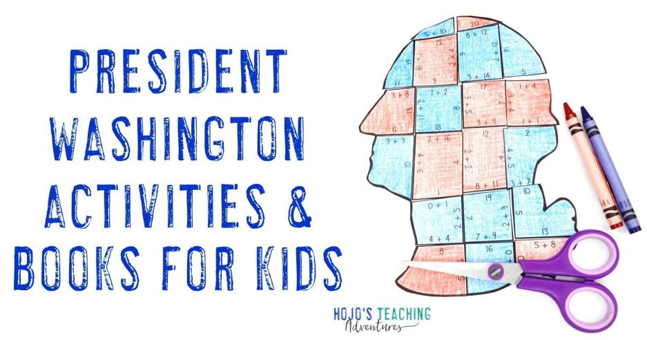 George Washington Presidents Day Math Activities & Books