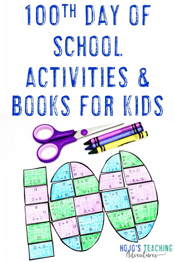 100th day of school activities & books