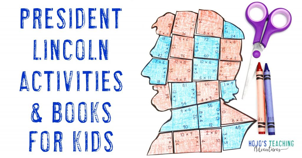 President Lincoln Activities & Books for Kids (with image of President Lincoln multiplication puzzle)