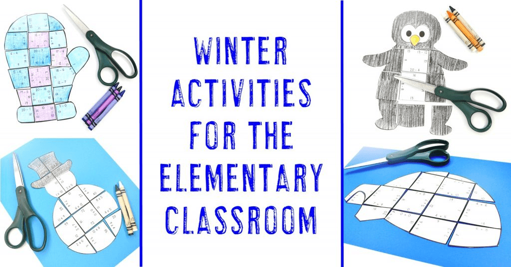 Winter Activities for the Elementary Classroom - with images of igloos, penguins, mittens, and snowmen