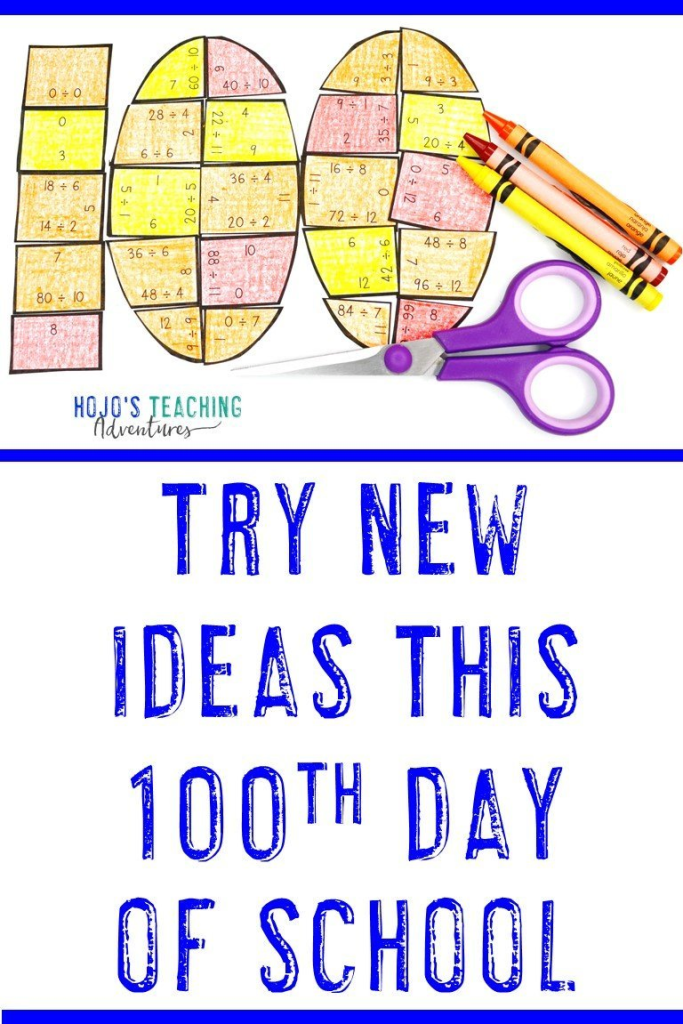 Try new ideas this 100th day of school with a math puzzle shown on the image - Day 100