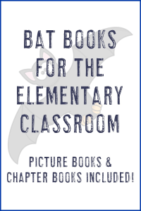 bat books for kids - picture & chapter books included