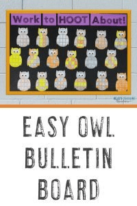 """""""Work to HOOT About"""" bulletin board with owls"""