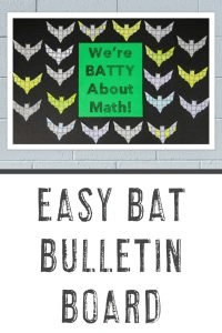 """Easy Bat Bulletin Board"" with bat math problems saying, ""We are BATTY About Math!"""