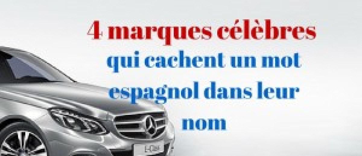 4 marques célèbres qui cachent un mot espagnol dans leur nom