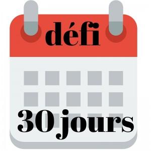 DEFI 30 JOURS