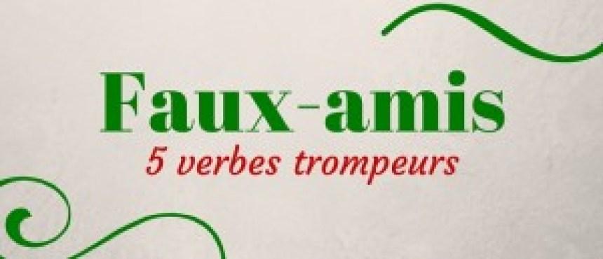 Faux-amis en espagnols, 5 verbes