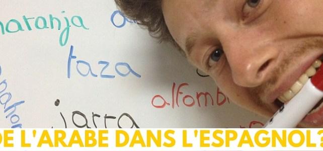 Les influences de l'arabe dans la langue espagnole