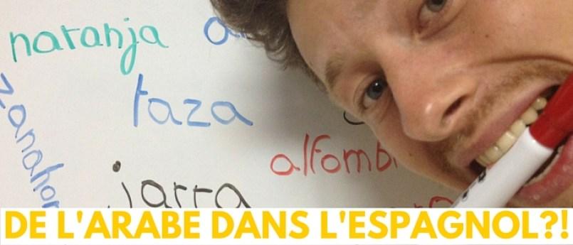 DE L'ARABE DANS L'ESPAGNOL-!