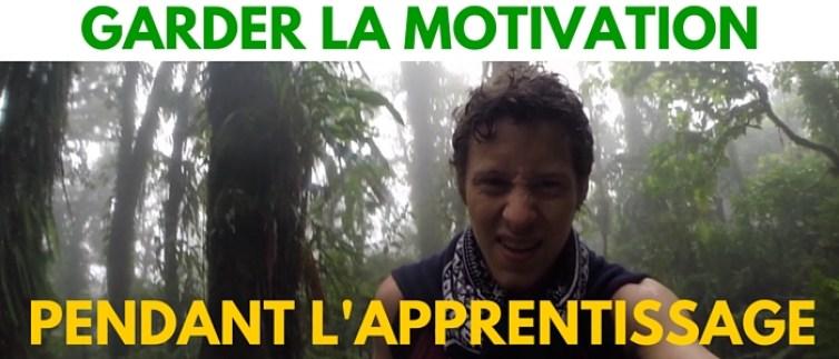 GARDER LA MOTIVATION (2)
