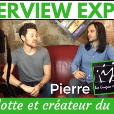 INTERVIEW EXPERT – Pierre, polyglotte créateur du site Le Monde des Langues