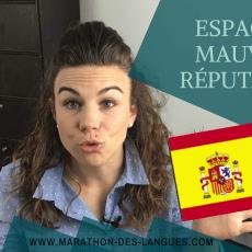 L' espagnol a mauvaise réputation !