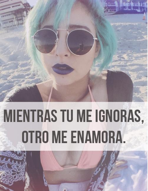 Mientras Tu Me Ignoras Hola Xd