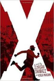 X: A Novel (Ilyasah Shabazz and Kekla Magoon)
