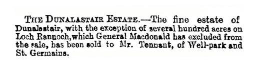 Dunalastair Estate sold to Hugh Tennent Tennent