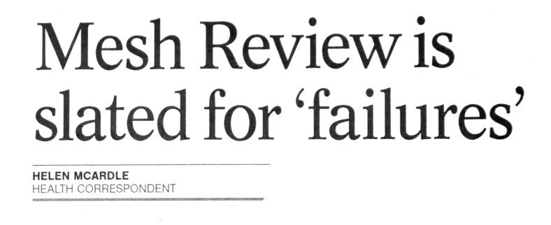 'Mesh review is slated for failures' 26 October 2018