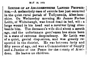 May 1875 - sucide of James Forbes-Leith (junior) of Whitehaugh