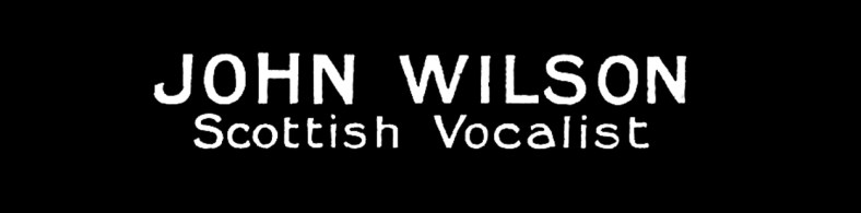 01 John Wilson, Scottish vocalist [1800-1849]