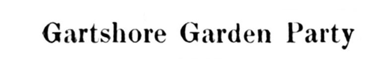 1923 Gartshore Garden Party