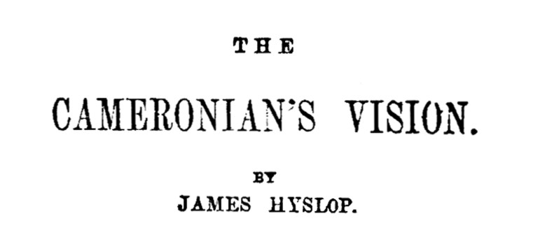 The Cameronian's Vision by James Hyslop