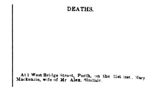 21 Feb 1865 Mary Mackenzie, wife of Alex Sinclair, 1 West Bridge Street, Perth