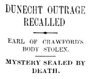 6 Jan 1914 Dunecht body theft