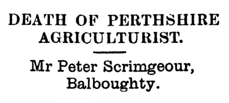 Peter Scrimgeour - 1915, Balboughty, Perth