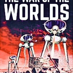 "H. G. Wells, ""The War of the Worlds"", 1898."
