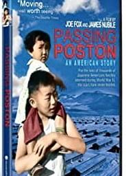 "Joe Fox & James Nubile (directors), ""Passing Poston"", (documentary film), 2007."