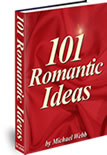 National Resurrect Romance Week - 101 ROMANTIC IDEAS
