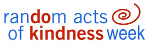 Random Acts of Kindness Week - what random acts of kindness have you done this week?