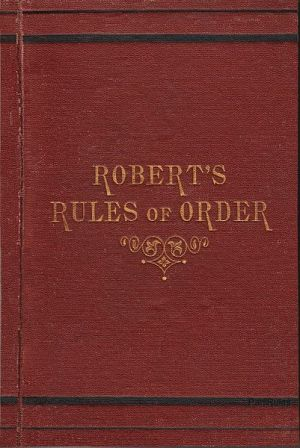 Roberts Rule of Order Day - what is robert's Rule Of Order?