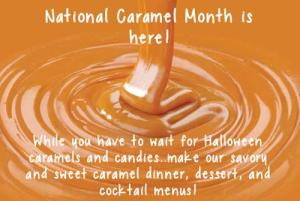 National Caramel Month - when is chocolate day ?
