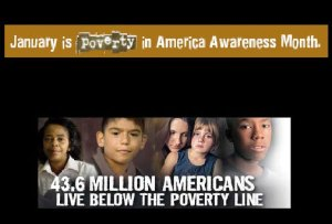 National Poverty in America Awareness Month - January is national what month in the US?