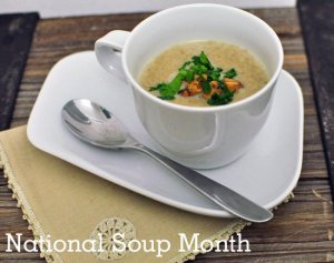 National Soup Month - National soup month?!?