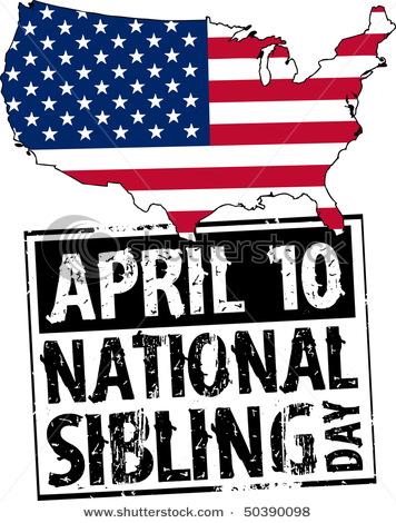 National Sibling Day 2021 Saturday April 10 2021