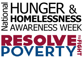 National Hunger & Homeless Awareness Week - Hunger & Homelessness